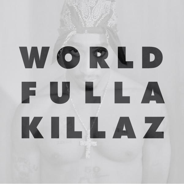 World_Fulla_Killaz